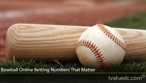 Baseball Online Betting Numbers That Matter