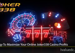 Strategy To Maximize Your Online Joker338 Casino Profits