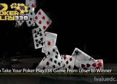 Tips to Take Your Poker Play338 Game From Loser to Winner