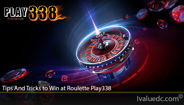 Tips And Tricks to Win at Roulette Play338